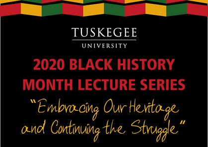 Black History Month programs at Tuskegee embrace heritage, continued struggle