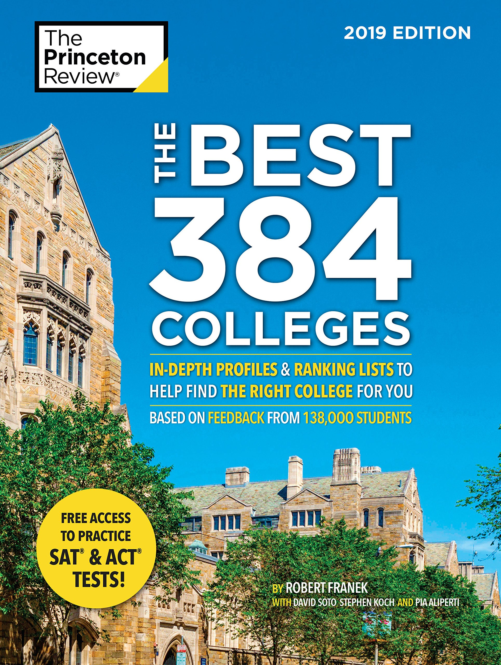 "The Princeton Review's ""Best 384 Colleges"" college guide"