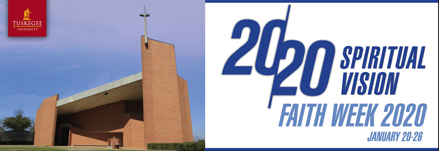 image of the Tuskegee University Chapel on the 2020 Faith Week announcement banner
