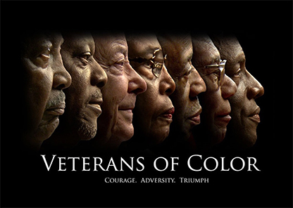 image depicting profile view of African American faces on black background with the words: Veterans of Color: Courage, Adversity, Triumph: